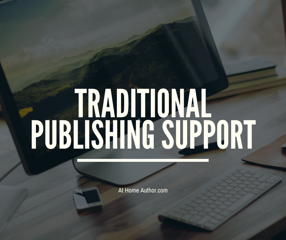 Traditional Publishing Support