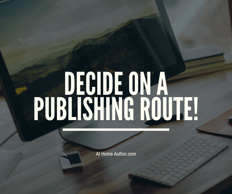 Decide on a Publishing Route
