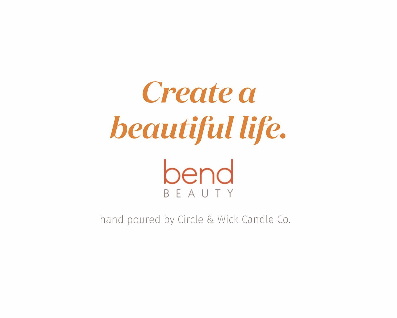 Bend Beauty