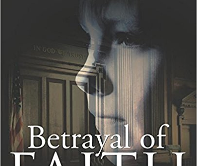 An Egregious Betrayal of Faith