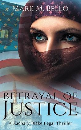 Betrayal of Justice (EBook)