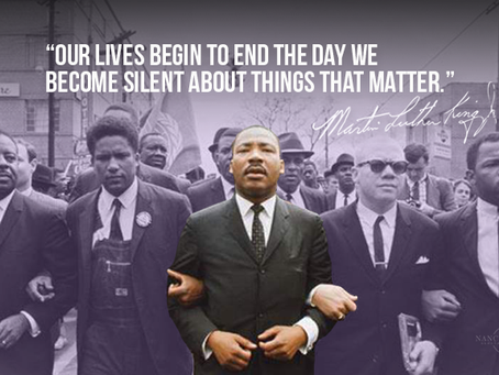 """""""Our Lives Begin To End The Day We Become Silent About Things That Matter"""""""