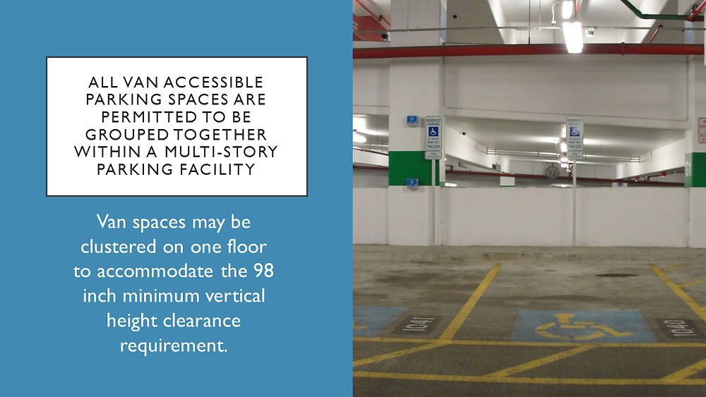 Van spaces may be grouped for vertical clearance