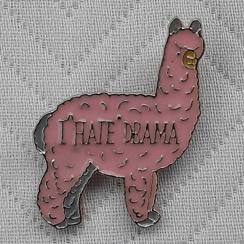 'I Hate Drama' Pin
