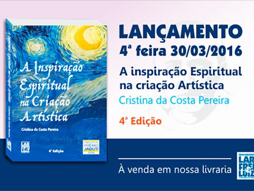 Lançamento da 4ª edição do livro – A inspiração espiritual na criação artística