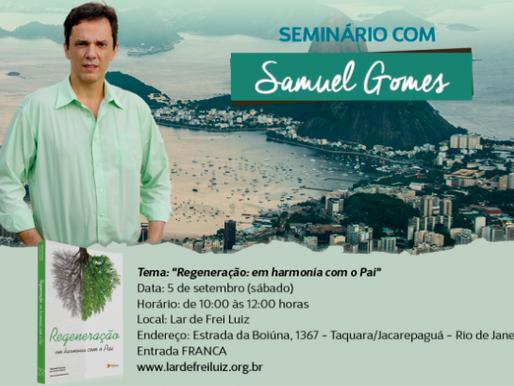 Seminário Regeneração em harmonia com o Pai, com Samuel Gomes