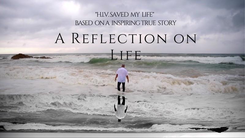 HIV SAVED MY LIFE