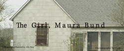 The Girl, Maura Bund