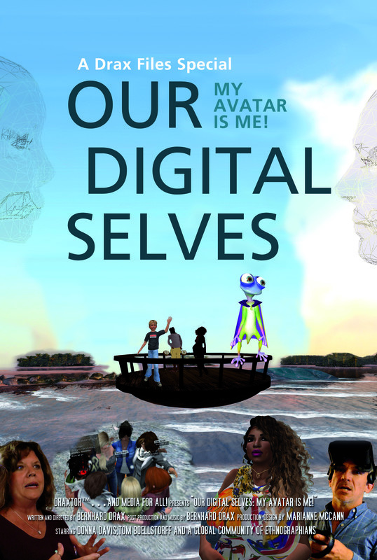 Our Digital Selves: My Avitar Is Me