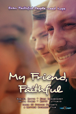 My Friend, Faithful