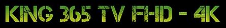 KING 365 TV ABONNEMENT IPTV FRANCE BELGI
