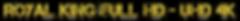 ROYAL KING FULL HD - UHD 4K.png