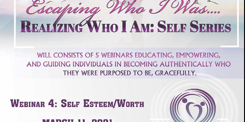 REALIZING WHO I AM: SELF ESTEEM/WORTH