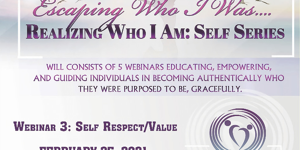 REALIZING WHO I AM: SELF RESPECT/VALUE