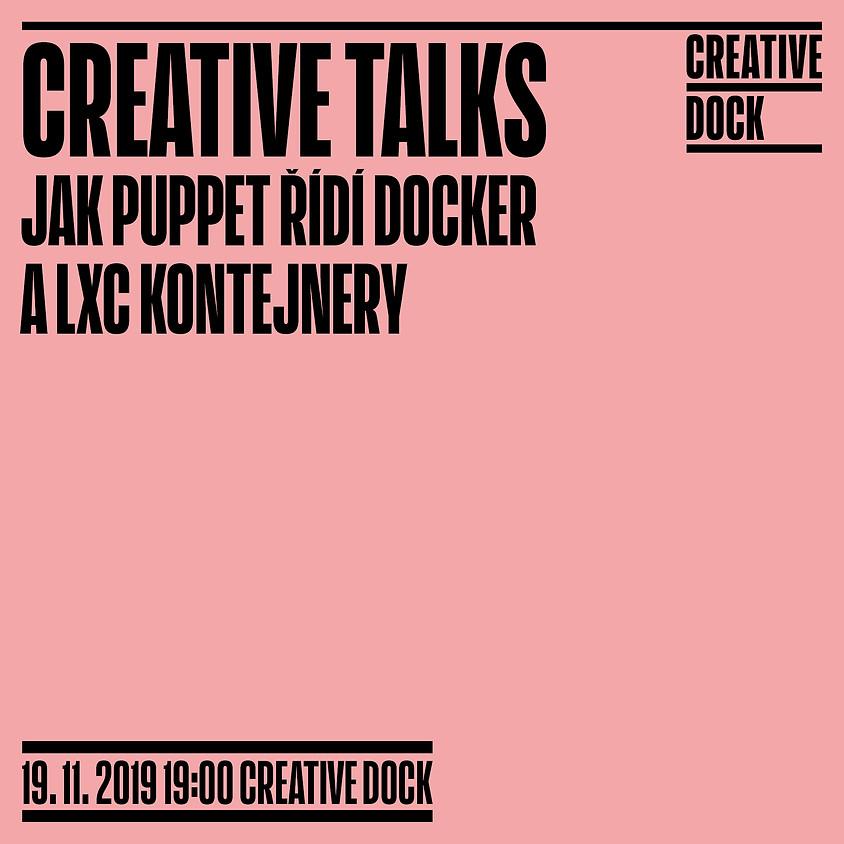 CREATIVE TALKS: Jak Puppet řídí Docker A LXC kontejnery