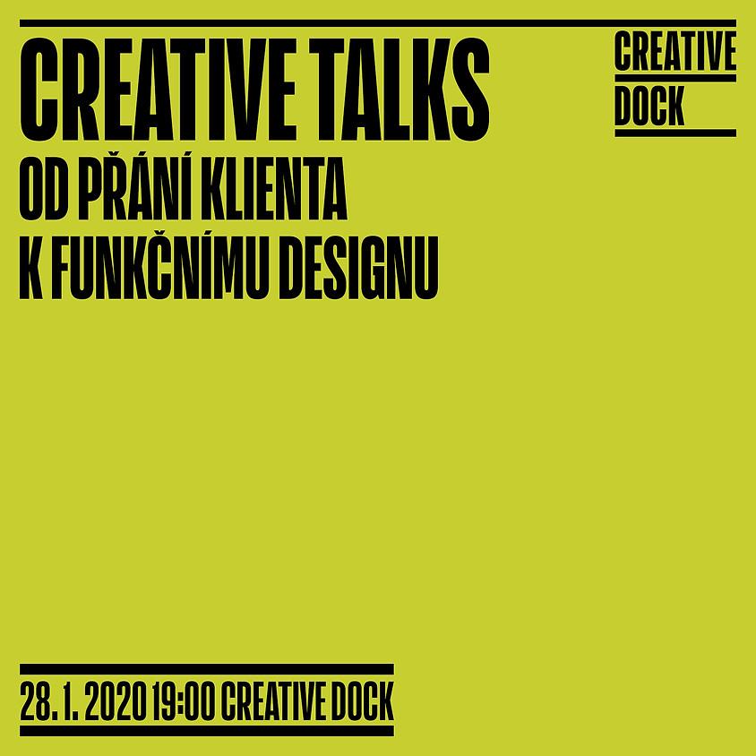 Creative Talks: Od přání klienta k funkčnímu designu