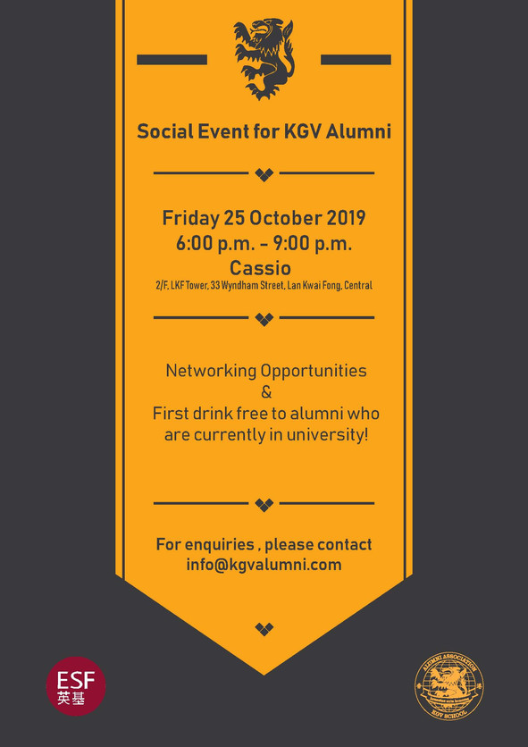 Join us at the KGV Alumni Social event @ Cassio in Lan Kwai Fong. Hong Kong!!! Friday 25 October 201