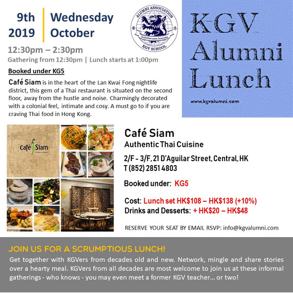 KGV Alumni Lunch @ Café Siam Wednesday, 9th October 2019