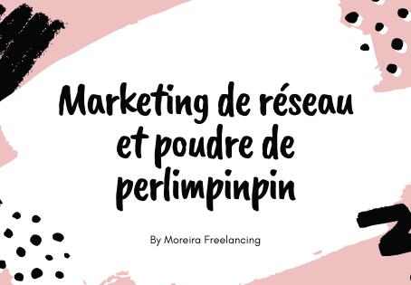 Le marketing relationnel/marketing de réseau n'est pas du marketing