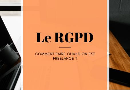 Qu'est-ce que le RGPD, et comment la respecter quand on est freelance ?