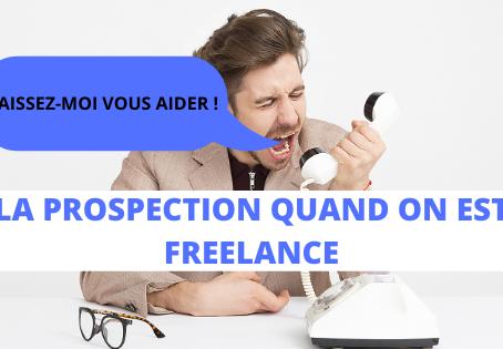 La prospection quand on est freelance: comment s'y prendre ?
