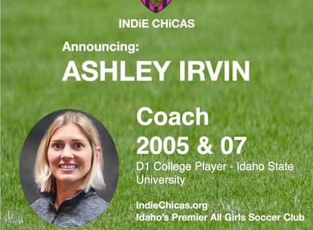 Ashley Irvin, Coach 2005 & 07