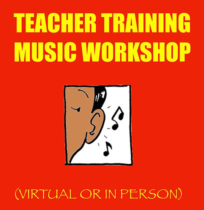 Teacher Training Workshop (Virtual or In Person)