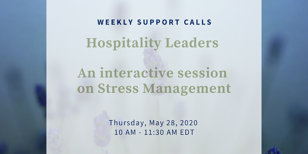 Hospitality Leaders - An Interactive Session on Stress Management