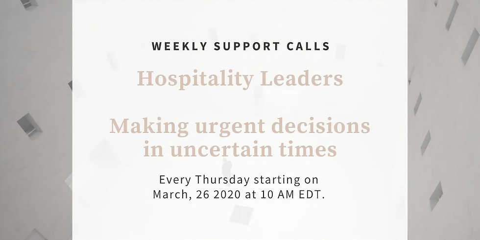 Weekly Support Call #1 - Hospitality Leaders