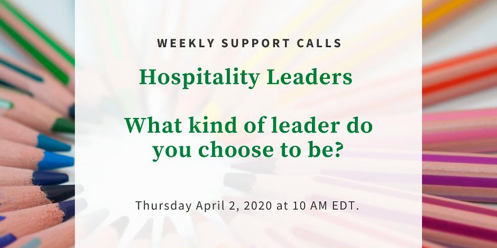 Weekly Support Call #2 - Hospitality Leaders