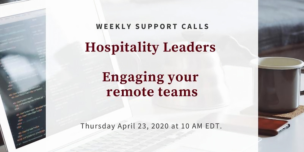 Weekly Support Call #4 - Hospitality Leaders