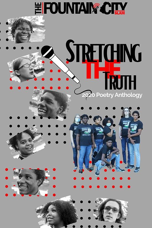 Stretching the Truth: Fountain City Teen Anthology