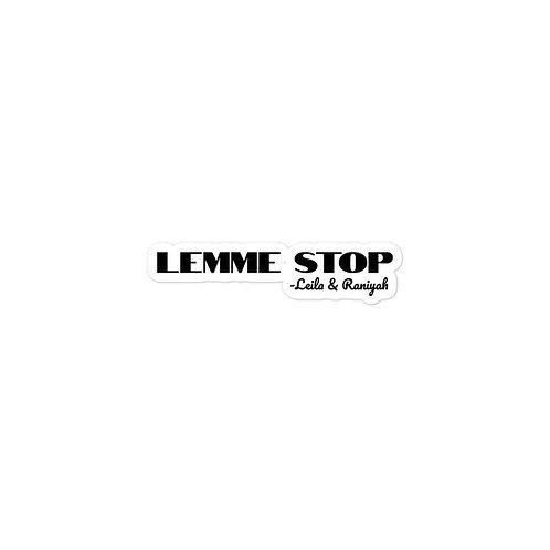 Lemme Stop Sticker