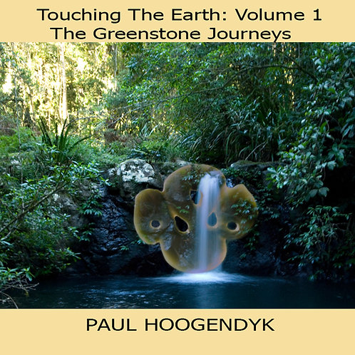 Touching the Earth Greenstone Journeys
