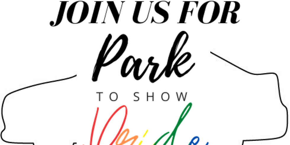 Park to Show Pride - Social Distance Drive-In Event