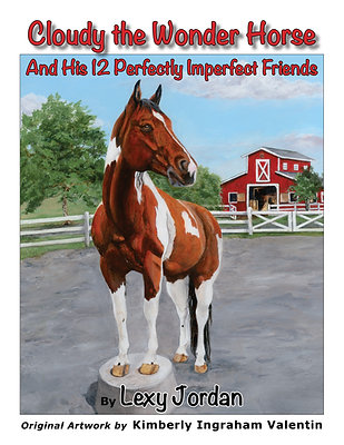 Cloudy the Wonder Horse™ And His 12 Perfectly Imperfect Friends