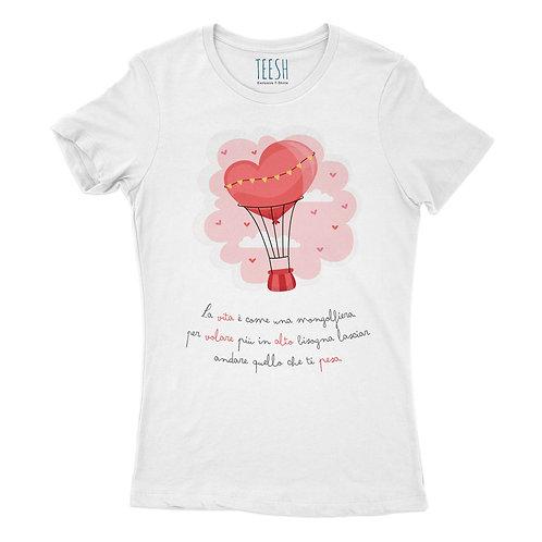 T- Shirt , La vita è come una mongolfiera