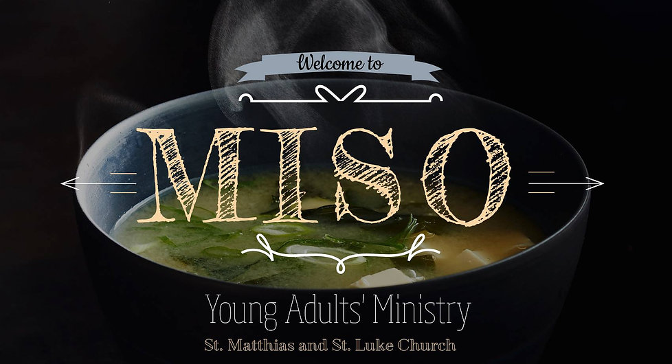 MISO soup, bible study, young adults, fellowship, bible, Christian, faith, church