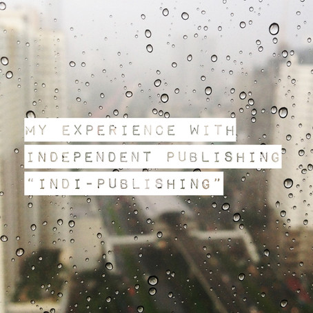 My Experience with Independent Publishing