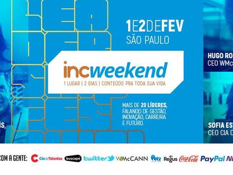 Vamos Subir na INC Weekend 2019
