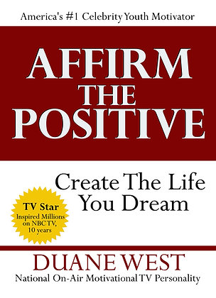 Affirm The Positive
