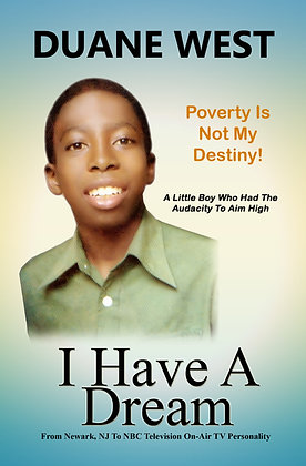 I Have A Dream - Poverty Is Not My Destiny