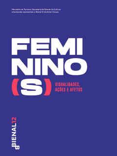 Catálogo Digital da Bienal 12 – Feminismo(s): visualidades, ações e afetos