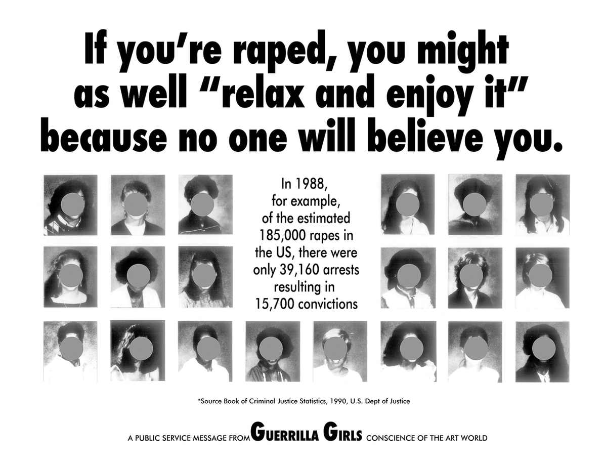 If you're raped, you might as well relax and enjoy it, because no one will believe you