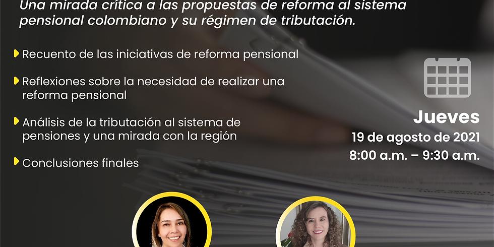 Conversatorio: Iniciativa de reforma al sistema pensional colombiano e impuestos sobre las pensiones