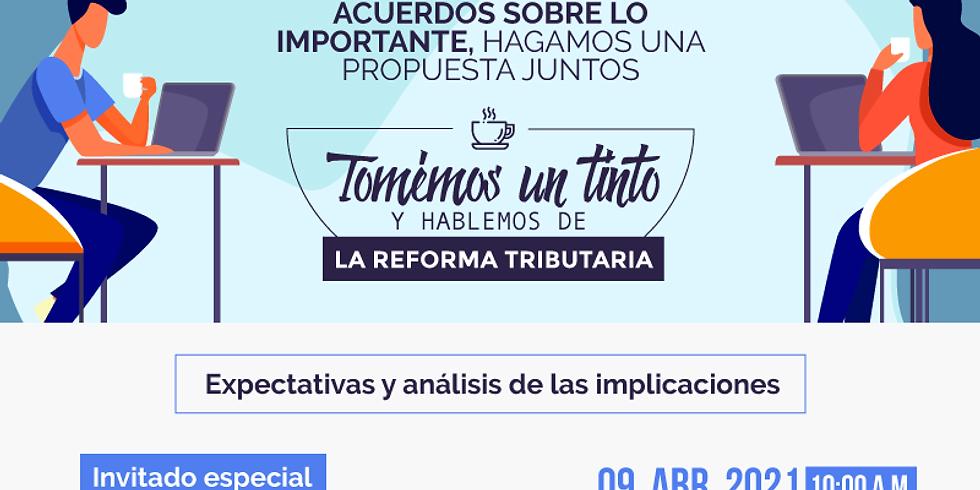 Expectativas y análisis de las implicaciones de la Reforma Tributaria