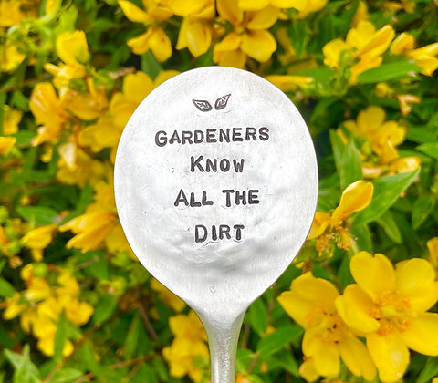 Gardeners Know All The Dirt Plant Marker