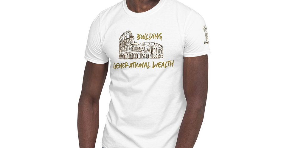 Building Generational Wealth Short-Sleeve Unisex T-Shirt
