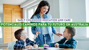 Potenciales caminos para tu futuro en Australia con Early Childhood Education and Care