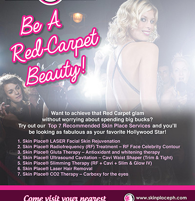"Skin Place ""Be a Red Carpet Beauty!"""